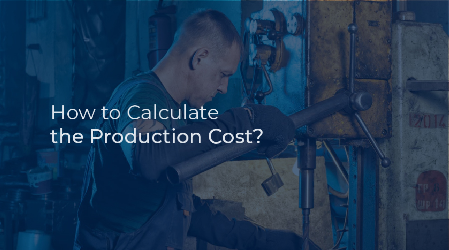 How to Calculate the Production Cost