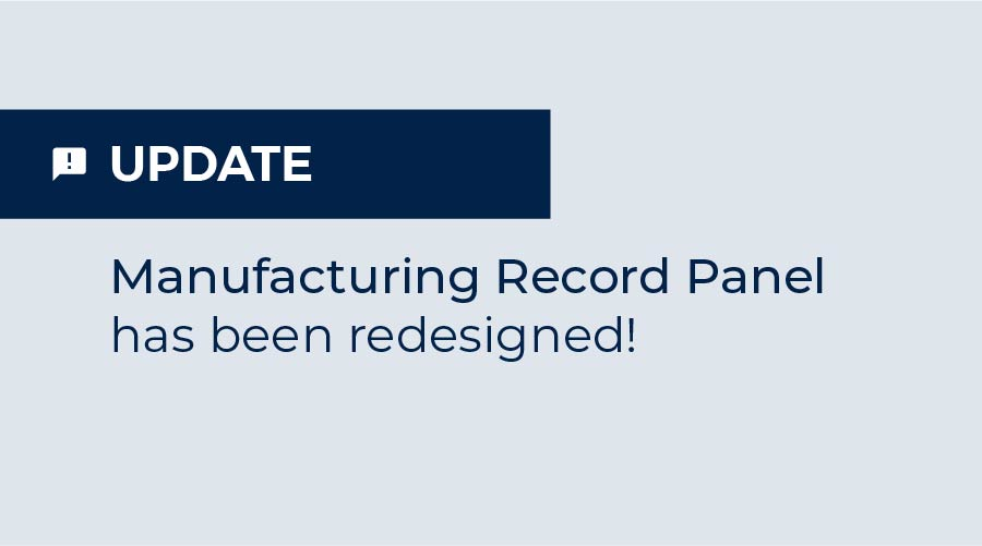 Update: Manufacturing Record Screen