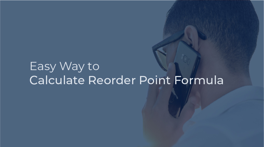 Easy Way to Calculate Reorder Point Formula