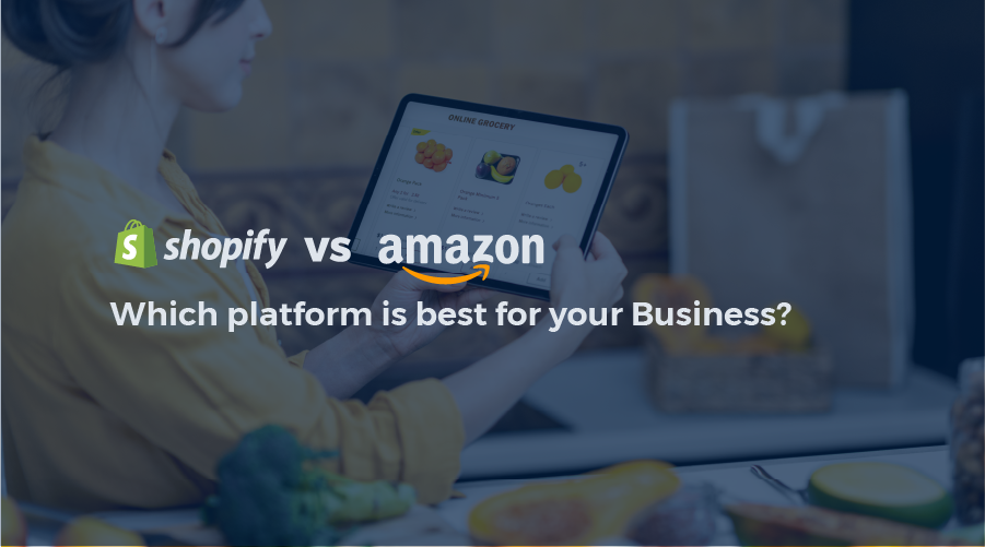 Shopify vs amazon: Which Platform is Best for Your Business?