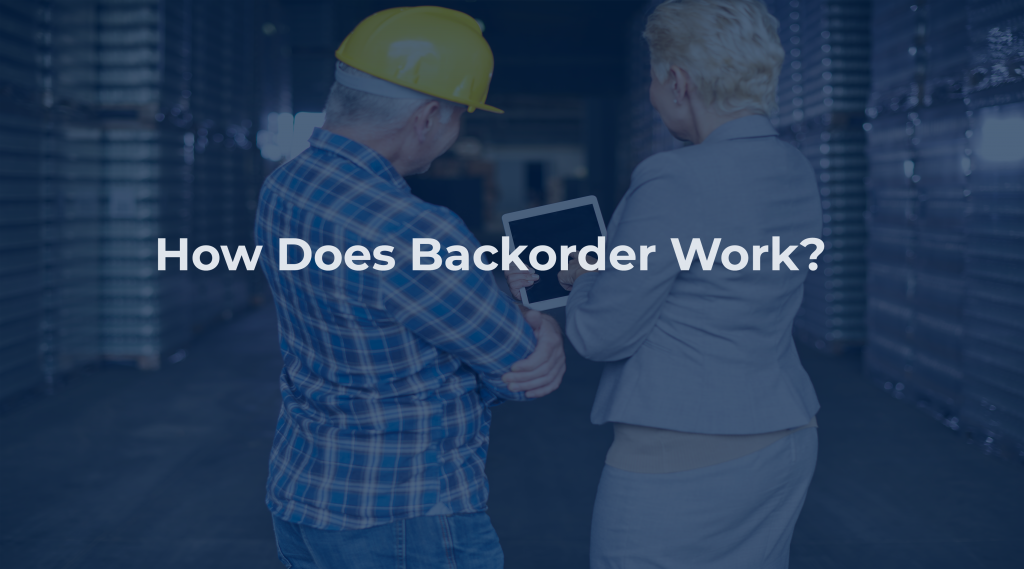 How Does Backorder Work?